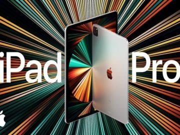 Apple iPad Pro 2021- كل ما تريد معرفته